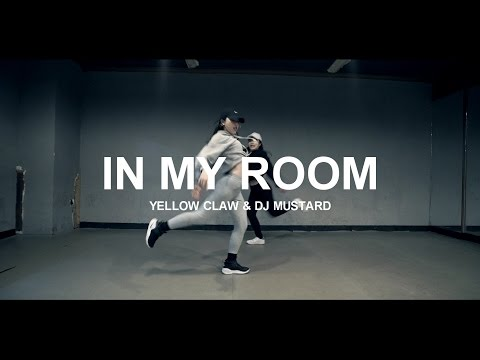 IN MY ROOM - YELLOW CLAW & DJ MUSTARD / CHOREOGRAPHY - Soi JANG