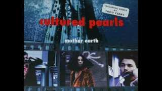 Cultured Pearls ‎-- Mother Earth (Mousse T's Ultimate Clubmix)