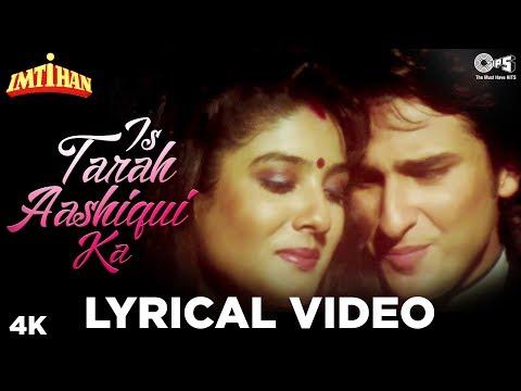 Is Tarah Aashiqui Ka Lyrical Imtihan  Kumar Sanu  Saif Ali Khan, Raveena Tandon & Sunny Deol