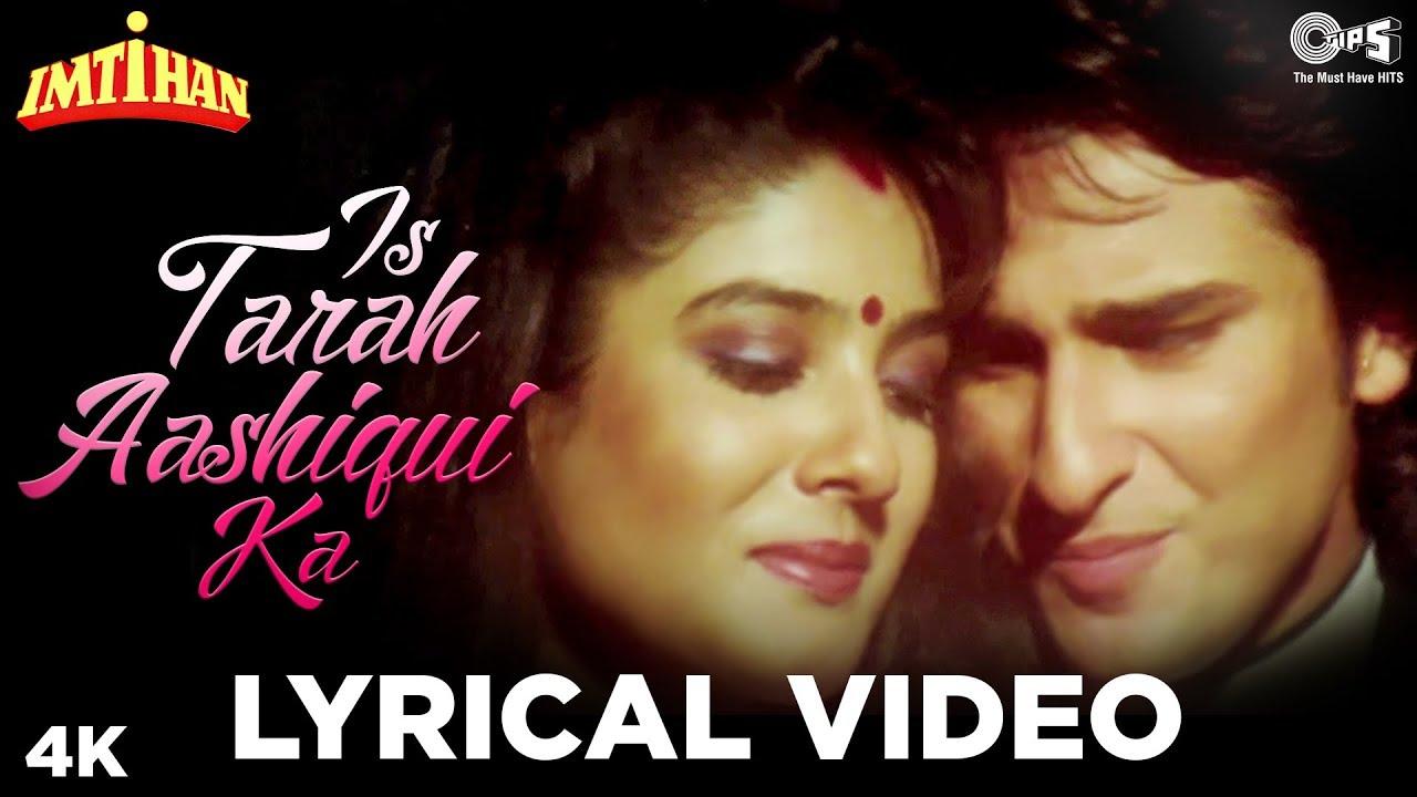 Download Is Tarah Aashiqui Ka Lyrical - Imtihan   Kumar Sanu   Saif Ali Khan, Raveena Tandon & Sunny Deol