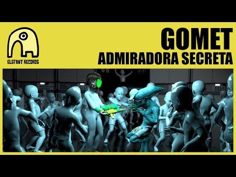 GOMET - Admiradora Secreta [Official]