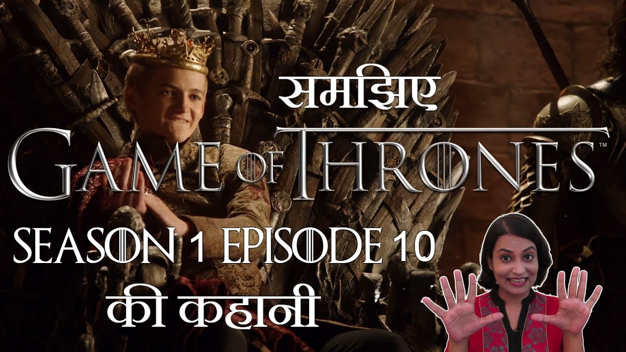 Game Of Thrones Season 1 Episode 10 Explained In Hindi