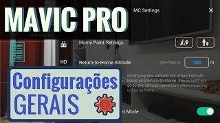 Mavic Pro - Configurações Gerais