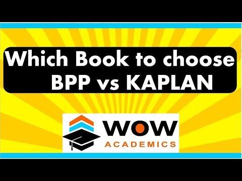 Which Book To Choose: BPP Vs KAPLAN