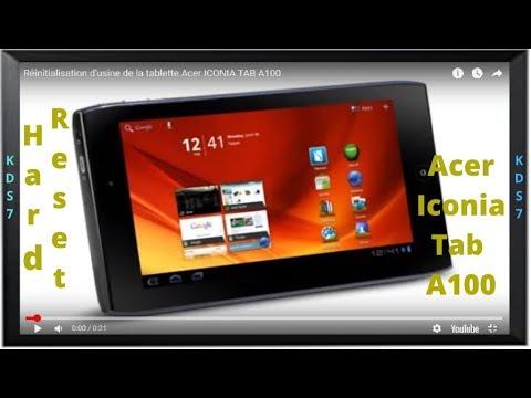 Réinitialisation d'usine de la tablette Acer ICONIA TAB A100