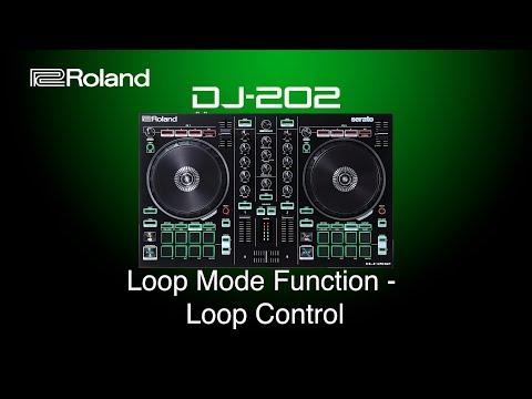 Roland DJ 202 - Loop Mode Function - Loop Control