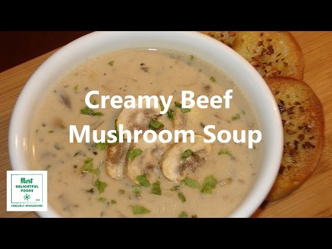 Creamy Beef Mushroom Soup