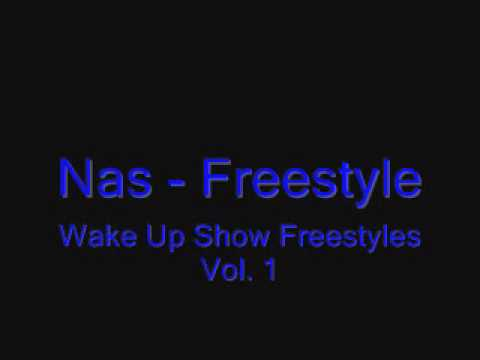 Nas - Freestyle (Wake Up Show Freestyles Vol. 1)