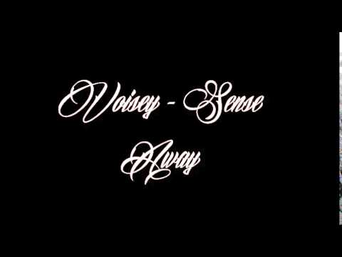 Voisey - Sense Away