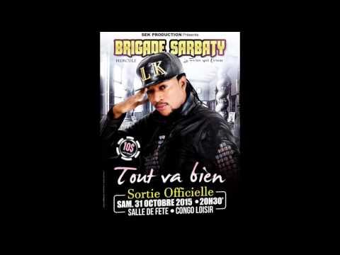 ALBUM TOUT VA BIEN -BRIGADE SARBATY-TITRE: MIBALI (audio)
