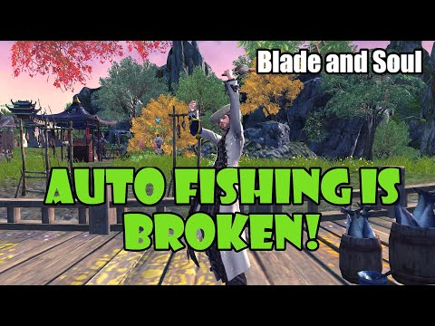[Blade And Soul] Auto Fishing Is BROKEN | MOST F2P UPDATE EVER