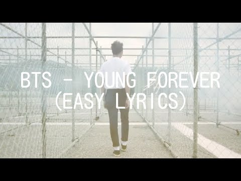 BTS - YOUNG FOREVER (EASY LYRICS)