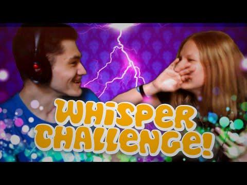 Whisper Challenge! w/ Lou