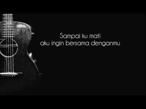 NANO - Sampai ku mati (Official Lyric Video)