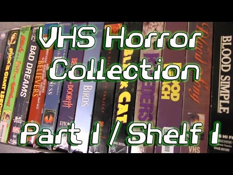 VHS Horror Collection - Part 1/Shelf 1