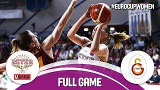 Reyer Venezia (ITA) v Galatasaray (TUR)  - Final - Full Game - EuroCup Women 2017-18
