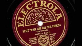 Heut' war ich bei der Frieda (Austin Egen, 1927)