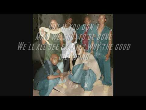 Tupac ft the oulawz - The good die young w/lyrics