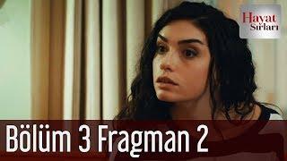 Hayat Sırları 3. Bölüm 2. Fragman