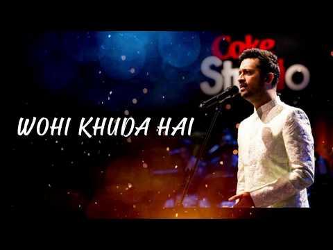 wohi-khuda-hai-|-atif-aslam-|-lyrics