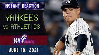 Yankees vs Athletics | Instant Reaction 6/18/21