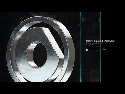Nicky Romero & Teamworx - Champion Sound