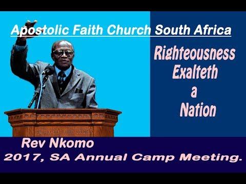 Apostolic Faith Church South Africa. SA Annual Camp Meeting. Rev Nkomo.