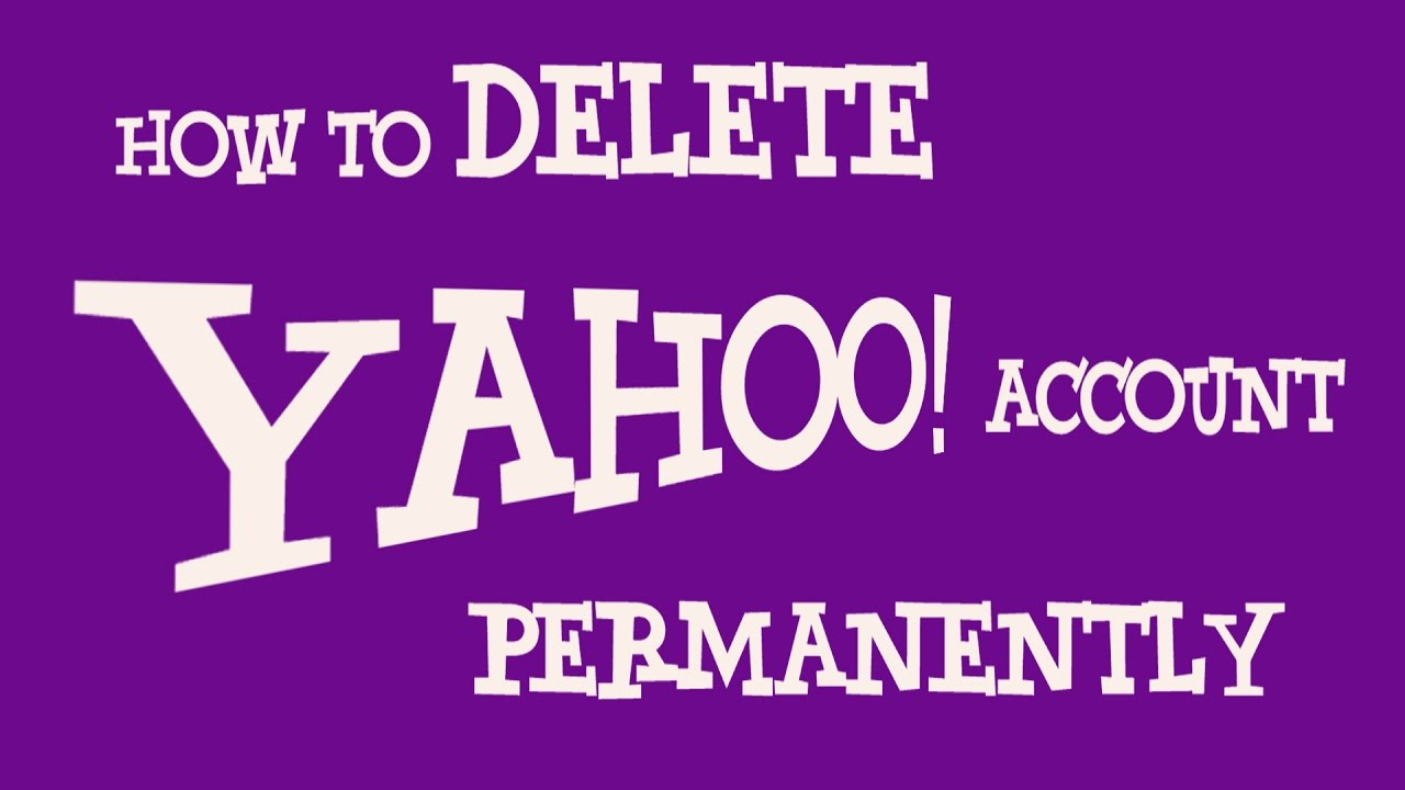 how do i get rid of my yahoo email account