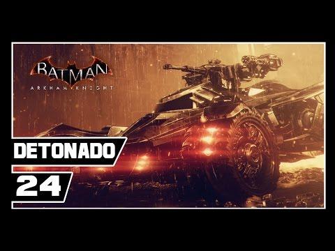 Batman Arkham Knight - Detonado #24 - VIRADA NO JOGO E RENASCIMENTO!!!