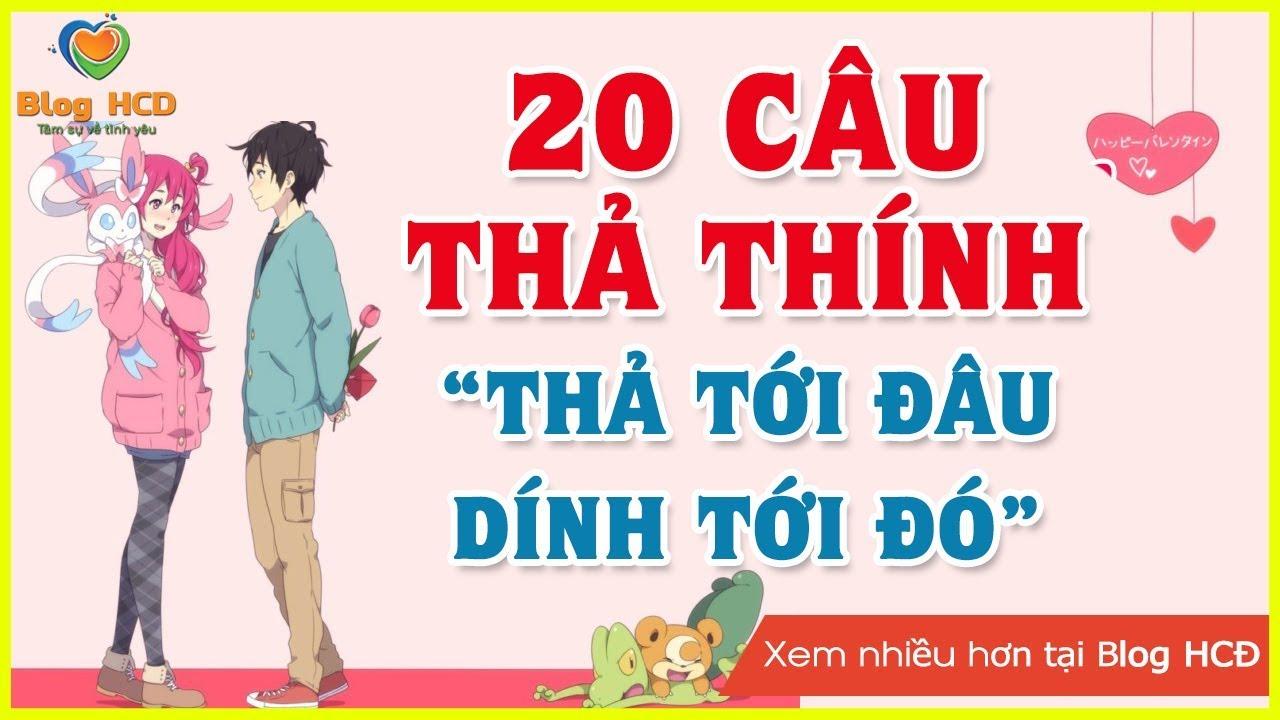 20 Câu THẢ THÍNH thả tới đâu dính tới đó! | Blog HCĐ ✔