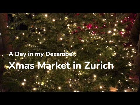 Vlogmas: a visit to the Xmas market in Zurich!