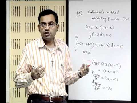 Mod-01 Lec-09 Weighted Residual Approach and Introduction to Discretization