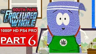 SOUTH PARK THE FRACTURED BUT WHOLE Gameplay Walkthrough Part 6 [1080p HD PS4] - No Commentary