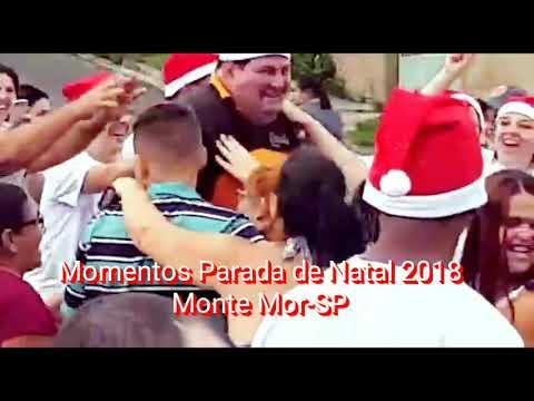 PARADA DE NATAL 2018 MONTE MOR-SP