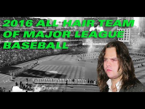 The 2016 All Hair Team of Major League Baseball