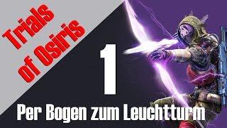 Trials of Osiris - Per Bogen zum Leuchtturm #1 | Deutsch + Englisch | HD