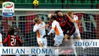 Milan - Roma - Serie A - 2010/11 - ENG