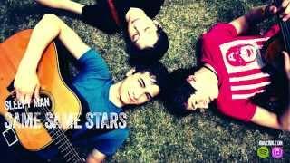 Same Same Stars (Lyric Video) - Sleepy Man / Mizzone Bros.