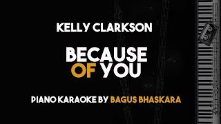Kelly Clarkson - Because Of You (Piano Karaoke Version)