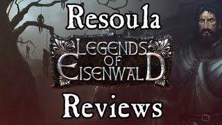 Res Reviews Legends of Eisenwald