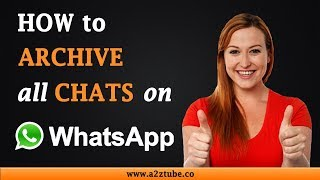 How to Archive All Chats on WhatsApp on an Android Device