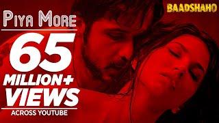 Piya More Song | Baadshaho | Emraan Hashmi | Sunny Leone | Mika Singh, Neeti Mohan | Ankit T Manoj M thumbnail