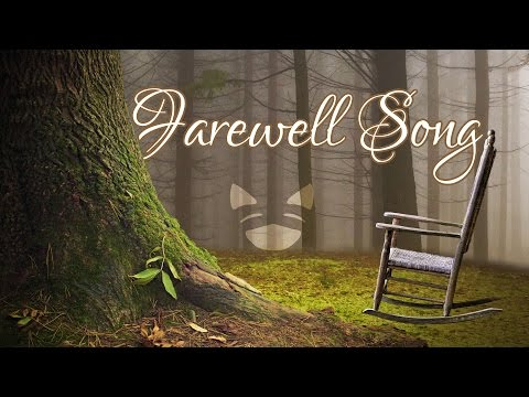 Farewell Song || Rachel Rose Mitchell