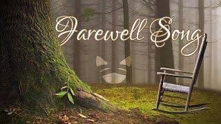 Farewell Song || Rachel Rose Mitchell