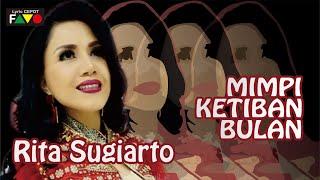 Rita Sugiarto  Mimpi Ketiban Bulan  Lyrics