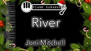 River - Joni Mitchell - Piano Karaoke