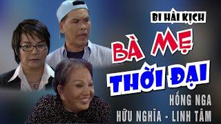 VÂN SƠN 43 Hài Kịch | BÀ MẸ THỜI ĐẠI  | Hồng Nga, Hửu Nghĩa & Linh Tâm.