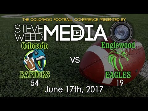 COACHING FILM: Colorado Raptors vs Englewood Eagles - 6-17-17