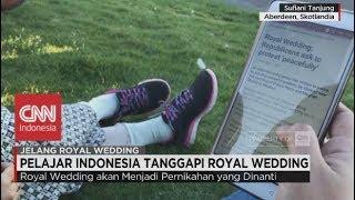 Pelajar Indonesia Tanggapi Royal Wedding