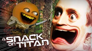 Annoying Orange - A Snack on Titan (Attack on Titan Parody)